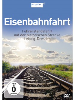 Eisenbahnfahrt - Fuhrerstandsfahrt Leipzig Dresden [Edizione: Stati Uniti]