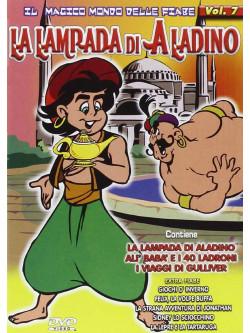 Magico Mondo Delle Fiabe 7 - La Lampada Di Aladino