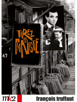 Tirez Sur Le Pianiste [Edizione: Francia]