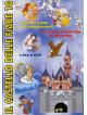 Castello Delle Fiabe 10 (Il)