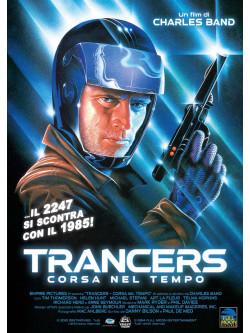 Trancers - Corsa Nel Tempo