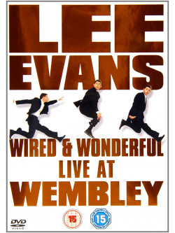 Lee Evans - Wired And Wonderful - Live At Wembley [Edizione: Regno Unito]