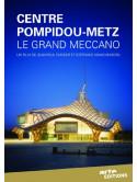 Le Centre Pompidou Metz Le Grand Meccano/Slim [Edizione: Francia]