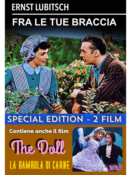 Fra Le Tue Braccia / Doll (The): La Bambola Di Carne