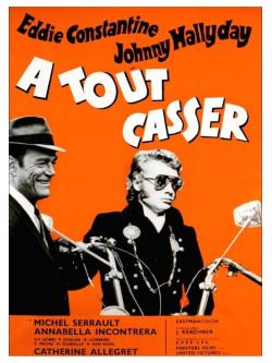 A Tout Casser [Edizione: Francia]