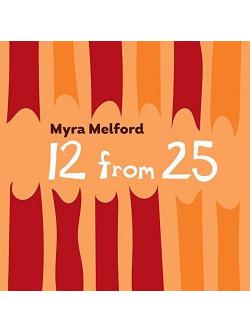 Myra Melford - 12 From 25 [Edizione: Stati Uniti]
