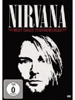 Nirvana - West Coast Performances