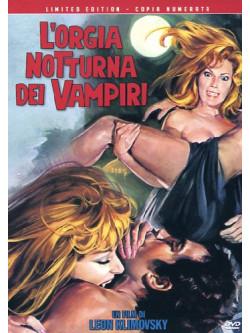 Orgia Notturna Dei Vampiri (L') (Ed. Limitata E Numerata)