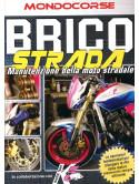 Brico Strada - Manutenzione Della Moto Da Strada (Dvd+Booklet)