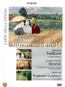 Arte Della Pittura (L') - I Post Impressionisti