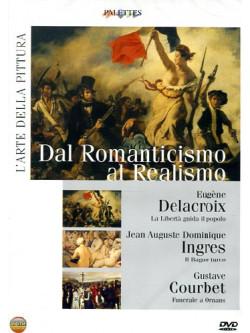 Arte Della Pittura (L') - Dal Romanticismo Al Realismo