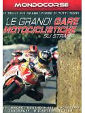 Grandi Gare Motociclistiche Su Strada (Le)