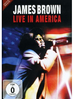 James Brown - Live In America (Dvd+Cd)
