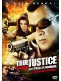 True Justice - Guerriglia Urbana