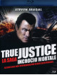 True Justice - Incrocio Mortale