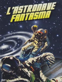 Astronave Fantasma (L')
