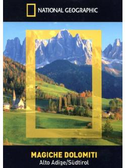 Magiche Dolomiti - Alto Adige Sudtirol