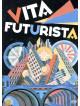 Vita Futurista