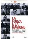 Forza E La Ragione (La) - Intervista A Salvador Allende