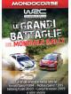 Mondiale Rally - Le Grandi Battaglie