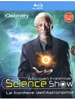 Morgan Freeman Science Show - Le Frontiere Dell'Astronomia (3 Blu-Ray)