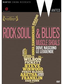 Rock, Soul & Blues - Dove Nascono Le Leggende