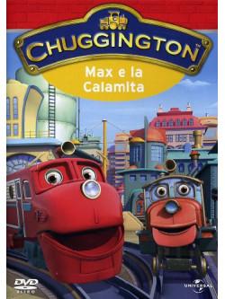 Chuggington - Max E La Calamita