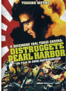 8 Dicembre 1941 Tokio Ordina: Distruggete Pearl Harbor
