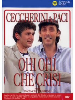 Ohi Ohi Che Crisi!