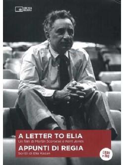 Letter To Elia (A) - Appunti Di Regia (Dvd+Libro)