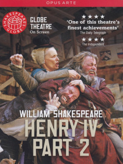 Shakespeare - Henry IV - Part 02 (Globe Theatre On Screen)