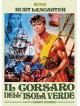Corsaro Dell'Isola Verde (Il) (Nuova Edizione Rimasterizzata)