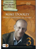 Ottieni I Cambiamenti Che Desideri (Mike Dooley) (Dvd+Libro)