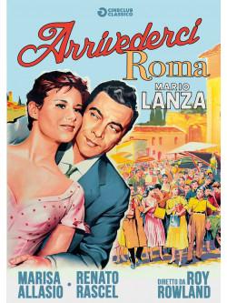 Arrivederci Roma (Nuova Edizione Rimasterizzata)