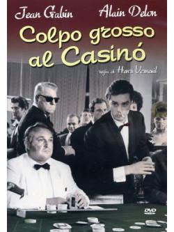 Colpo Grosso Al Casino'