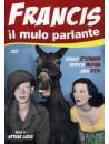 Francis Il Mulo Parlante