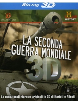 Seconda Guerra Mondiale In 3D (La) (Blu-Ray 3D)