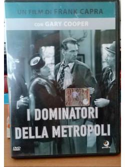 Dominatori Della Metropoli (I)