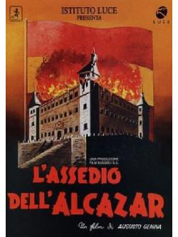 Assedio Dell'Alcazar (L')