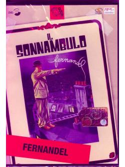 Fernandel - Il Sonnambulo