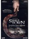 Small Town - La Citta' Della Morte
