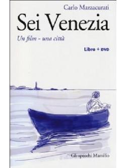 Carlo Mazzacurati - Sei Venezia (Dvd+Libro)