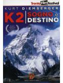 K2 - Sogno E Destino