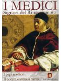 Medici (I) - Signori Del Rinascimento - I Papi Medicei / Il Potere Contro La Verita'