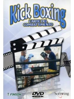 Kick Boxing - L'Arte Del Combattimento