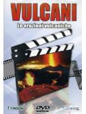 Vulcani - Le Eruzioni Vulcaniche