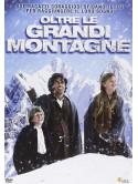 Oltre Le Grandi Montagne
