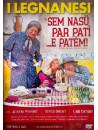 Legnanesi (I) - Sem Nasu Per Pati'... E Patem! (2 Dvd)