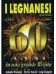 Legnanesi (I) - 60 Anni In Una Grande Rivista 1949-2009