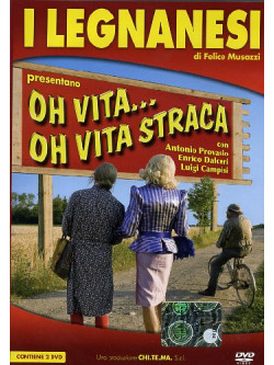 Legnanesi (I) - Oh Vita... Oh Vita Straca (2 Dvd)